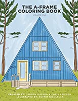 The A-Frame Coloring Book: Volume One