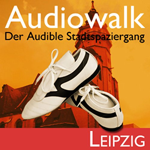 Audiowalk Leipzig audiobook cover art
