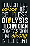 Dialysis Technician Caring Nephrology Tech: Notebook Planner - 6x9 inch Daily Planner Journal, To Do List Notebook, Daily Organizer, 114 Pages