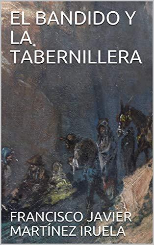 EL BANDIDO Y LA TABERNILLERA