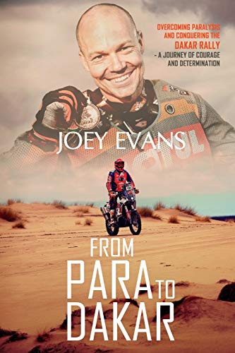 From Para to Dakar: Overcoming Paralysis and Conquering the Dakar Rally
