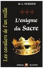 CAVALIERS AN MILLE (T3):L'ENIGME DU SACRE de Marcel-Louis Perrier