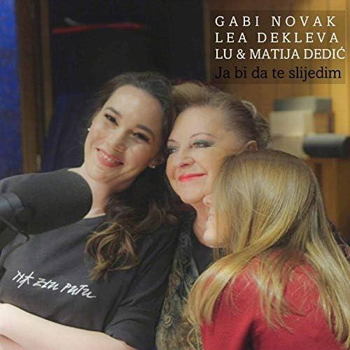 Lea Dekleva feat. Matija Dedić, Gabi Novak & Lu