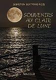 Souvenirs au clair de Lune (French Edition)