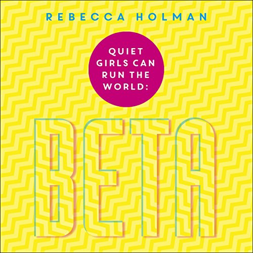 Quiet Girls Can Run the World audiobook cover art