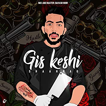 Gis Keshi