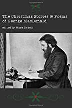 The Christmas Stories & Poems of George MacDonald