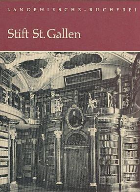 Stift St. Gallen. Aufn. von Pius Rast u.a.