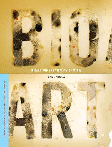 Bioart and the Vitality of Media (In Vivo)