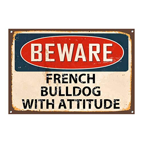 None Brand Beware French Bulldog with Attitude Metal Sign Vintage Style Plaque 1315