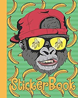 STICKER BOOK: Funny Permanent Blank Sticker Collection Book for Kids with Cool Gorilla Face and Bananas, Album with White ...