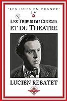 Les tribus du cinéma et du théâtre