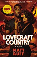 Lovecraft Country [movie tie-in]: A Novel