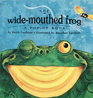 Wide Mouthed Frog by Keith Faulkner (2003-09-04)