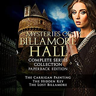 Mysteries of Billamore Hall Series: Complete Series Collection                   By:                                                                                                                                 BJ Richards                               Narrated by:                                                                                                                                 Clara Abbott                      Length: 5 hrs and 28 mins     Not rated yet     Overall 0.0
