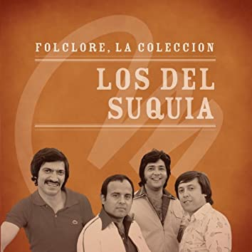 Folclore - La Colección - Los Del Suquía