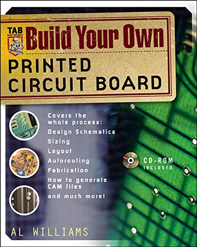 Williams, A: Build Your Own Printed Circuit Board