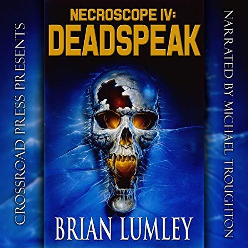Necroscope 4 - Deadspeak - Brian Lumley