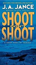Shoot Don't Shoot (Joanna Brady Mysteries)