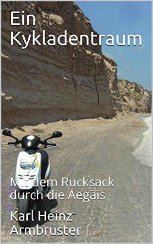 Ein Kykladentraum: Mit dem Rucksack durch die Aegäis