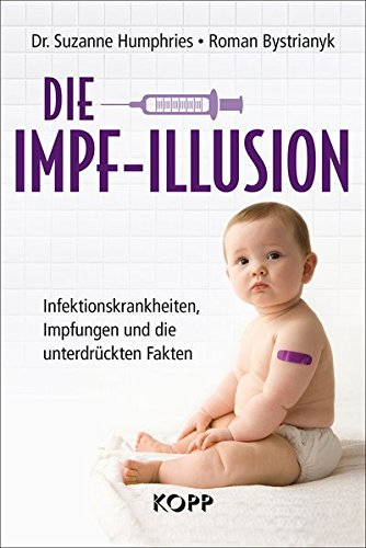 Humphries, Susanne<br />Die Impf-Illusion