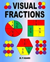 Visual Fractions: A Beginning Fractions Book by Dr. Pi Squared (2011-05-28)