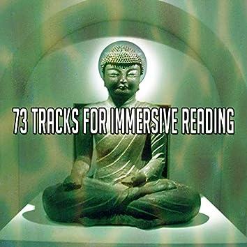 73 Tracks for Immersive Reading