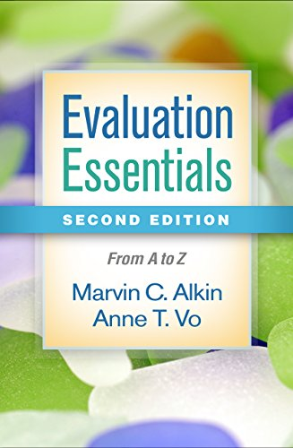 Alkin, M: Evaluation Essentials, Second Edition: From A to Z