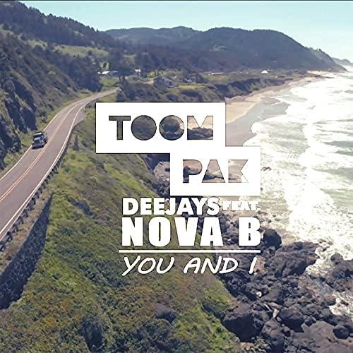 Toompak Deejays feat. Nova B