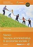 Nuovo tecnica amministrativa & economia sociale. Per le Scuole superiori. Con e-book. Con ...