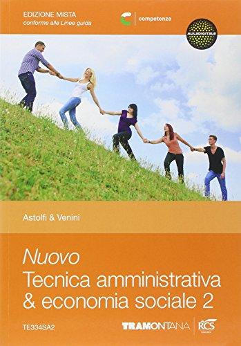 Nuovo tecnica amministrativa & economia sociale. Per le Scuole superiori. Con e-book. Con espansione online: 2