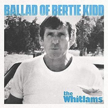 Ballad of Bertie Kidd