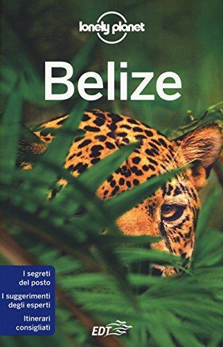 Belize. Nuova ediz.