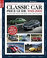 Classic Car Price Guide 1945-2005