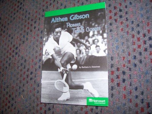 Harcourt School Publishers Storytown: Advanced Reader Grade 6 Althea Gibson (Rdg Prgm 08/09/10 Wt)