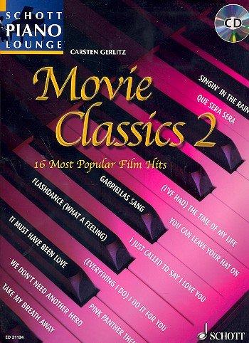 Schott Piano Lounge: Movie Classics Band 2 inkl. CD -- 16 Filmhits arrangiert für Klavier [Musiknoten] Carsten Gerlitz