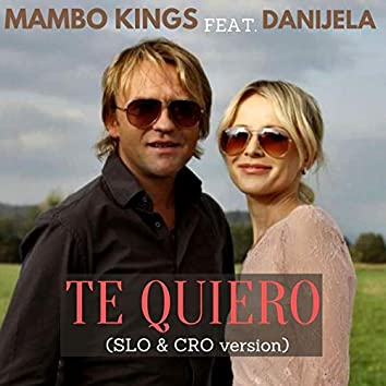 Te Quiero (feat. Danijela) [SLO & CRO version]