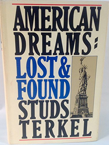 American Dreams, Lost and Found