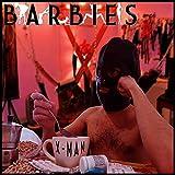 Barbies [Explicit]