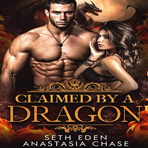 Claimed by a Dragon (Dragon Shifter Romance) audiobook cover art