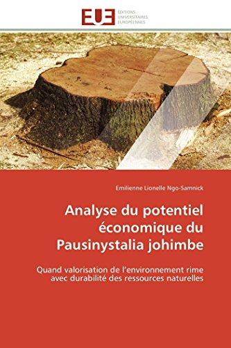 Analyse du potentiel économique du Pausinystalia johimbe: Quand valorisation de l'environnement rime avec durabilité des ressources naturelles (Omn.Univ.Europ.)