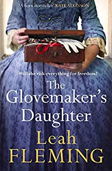The Glovemaker's Daughter by [Leah Fleming]