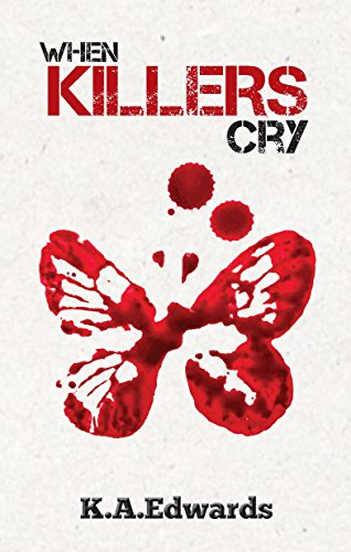 Book: When Killers Cry by Katherine Edwards