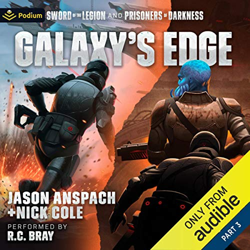 Galaxy's Edge, Part III Audiobook By Jason Anspach, Nick Cole cover art