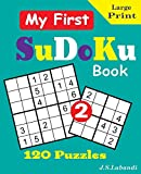 My First SuDoKu Book 2 (CLEVERLY CRAFTED SUDOKU PUZZLES FOR KIDS)