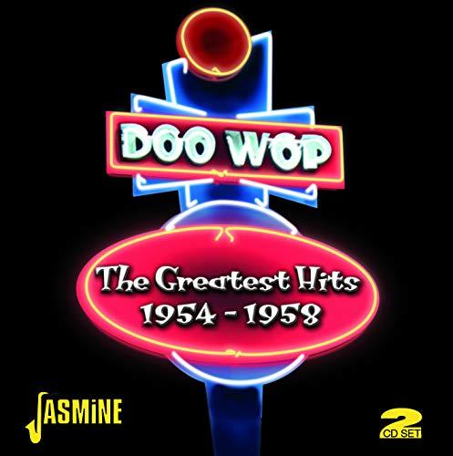 Doo-Wop : The Greatest Hits 1954-1958