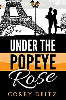 Under the Popeye Rose by [Corey Deitz]
