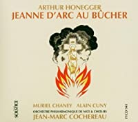 Honegger: JEANNE D'ARC AU B脹CHER by Alain Cuny