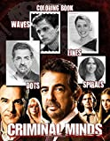 Criminal Minds Dots Lines Spirals Waves Coloring Book: An Excitement Activity Book For Adult Entertaining, Relaxing And Expanding Coloring Skills: ... Minds' Journey In Lots Of Incredible Images