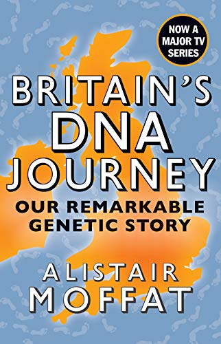Britain's DNA Journey: Our Remarkable Genetic Story